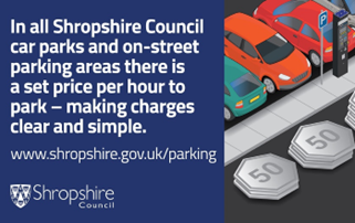In all Shropshire Council car parks and on-street parking areas there is a set price per hour to park - making charges clear and simple